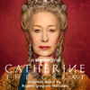 Rupert Gregson-Williams - Catherine the Great (Music from the Original TV Series)