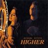 Ally Brooke & Matoma - Higher
