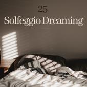 25 Solfeggio Dreaming