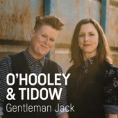 O'Hooley & Tidow - Gentleman Jack