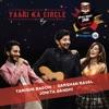 Yaari Ka Circle Single