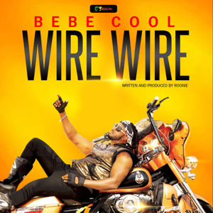Bebe Cool - Wire Wire