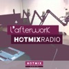 Hotmixradio : L'Afterwork avec Olivier RIOU