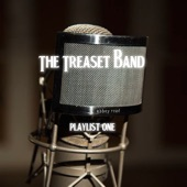The Treaset Band - Any Time At All