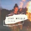 SORAN - Stop Myself