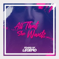 All That She Wants! - SOUND OF LEGEND