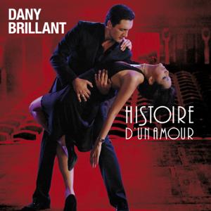 Dany Brillant - Histoire d'un amour