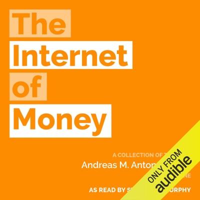 The Internet of Money (Unabridged)