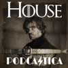 House Podcastica: A Game of Thrones Podcast