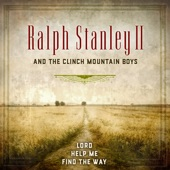 Ralph Stanley II & the Clinch Mountain Boys - Glory Land