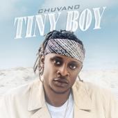 Tiny Boy - Chuvano