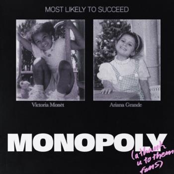 Ariana Grande & Victoria Monét - MONOPOLY  Single Album Reviews