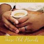 These Old Hands - EP