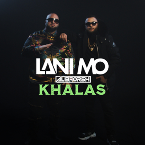 Lani Mo & Alibrorsh - Khalas