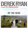 Derek Ryan - On the Sesh (feat. The Tumbling Paddies) artwork