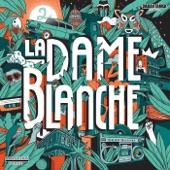 La Dame Blanche - Yo quiero trabajar
