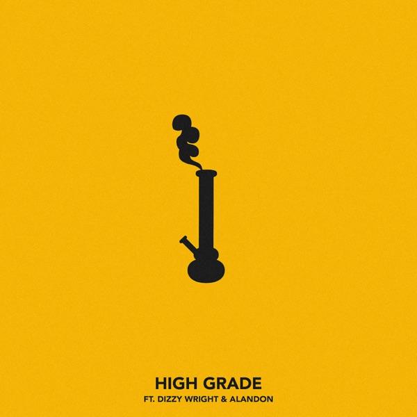 High Grade (feat. Dizzy Wright & Alandon) - Single