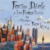 Facto Delafe y Las Flores Azules