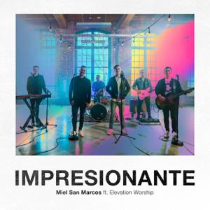 Miel San Marcos - Impresionante feat. Elevation Worship