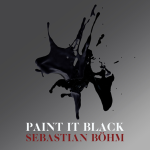 Sebastian Böhm - Paint It Black