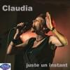 juste un instant - Single, Claudia