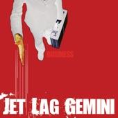 Jet Lag Gemini - Don't Leave Me Hanging
