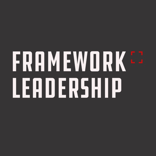 Framework Leadership