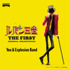 You & Explosion Band - 映画「ルパン三世 THE FIRST」オリジナル・サウンドトラック『LUPIN THE THIRD 〜THE FIRST〜』  artwork