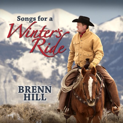 Songs For a Winter's Ride - Brenn Hill