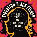 Vibration Black Finger - The Glory