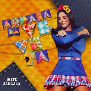 Ivete Sangalo - Arraiá Da Veveta