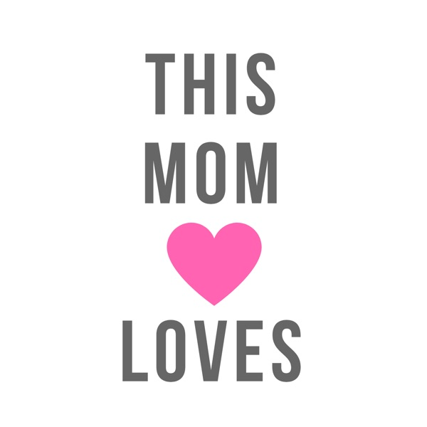 This Mom Loves
