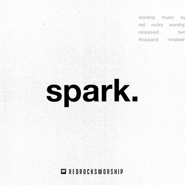 spark. (Live)