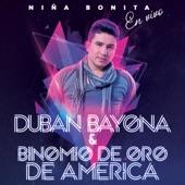 Duban Bayona/Binomio de Oro de América - Niña Bonita (En Vivo)