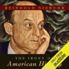 Reinhold Niebuhr - The Irony of American History  (Unabridged)  artwork