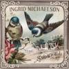 Snowfall - EP, Ingrid Michaelson