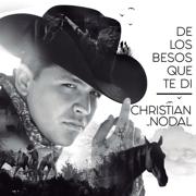 De los Besos Que Te Di - Christian Nodal - Christian Nodal