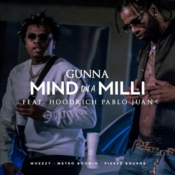 Mind On a Milli (feat. HoodRich Pablo Juan) - Single