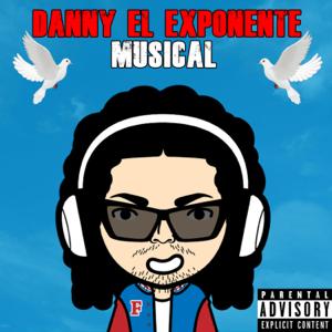 Danny el Exponente Musical - Somos de Calle