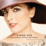 Sinne Eeg & The Danish Radio Big Band - To a New Day