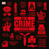 DK - The Crime Book: Big Ideas Simply Explained (Unabridged)  artwork