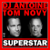 DJ Antoine & Tom Novy Superstar (DJ Antoine vs Mad Mark 2k20 Mix) free listening