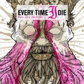 Every Time I Die - Organ Grinder