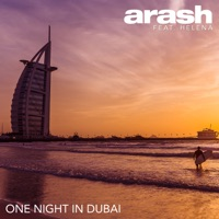 One Night In Dubai - ARASH - HELENA
