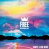 Free (Party Favor Remix) - Single, Louis The Child, Party Favor & Drew Love