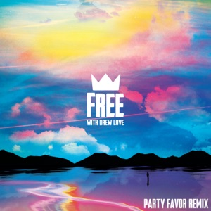 Louis The Child, Party Favor & Drew Love - Free