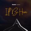 Dunsin Oyekan - I'll Be Here artwork