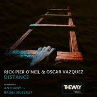 Distance (Brian Muszkat rmx) - RICK PIER O'NEIL-OSCAR VAZQUEZ