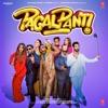 Pagalpanti (Original Motion Picture Soundtrack)