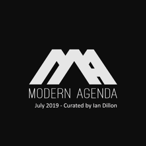 Ian Dillon & Modern Agenda - 006 - July 2019 - Curated by Ian Dillon (DJ Mix)